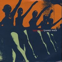 Cover Iggy Pop - Pussy Walk