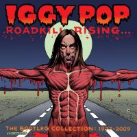 Cover Iggy Pop - Roadkill Rising - The Bootleg Collection: 1977-2009