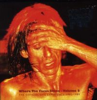 Cover Iggy Pop - Where The Faces Shine Volume 2 - The Official Live Experience 1982-1989