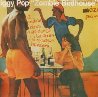 Cover Iggy Pop - Zombie Birdhouse