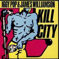 Cover Iggy Pop & James Williamson - Kill City