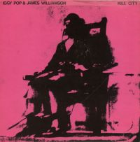 Cover Iggy Pop & James Williamson - Kill City