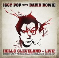Cover Iggy Pop with David Bowie - Hello Cleveland  - Live!