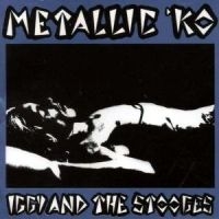 Cover Iggy & The Stooges - Metallic KO