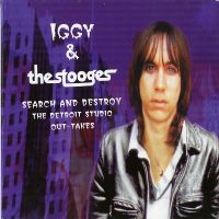 Cover Iggy & The Stooges - Search And Destroy - The Detroit Studio Out-Takes