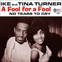 Cover Ike & Tina Turner - A Fool For A Fool