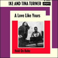 Cover Ike & Tina Turner - A Love Like Yours (Don't Come Knocking Every Day)