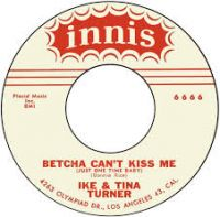 Cover Ike & Tina Turner - Bet'cha Can't Kiss Me (Just One Time)