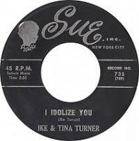 Cover Ike & Tina Turner - I Idolize You