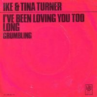 Cover Ike & Tina Turner - I've Been Loving You Too Long