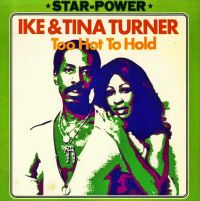Cover Ike & Tina Turner - Star Power: Too Hot To Hold