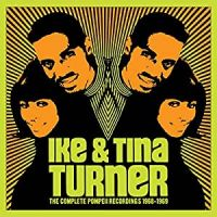 Cover Ike & Tina Turner - The Complete Pompeii Recordings 1968-1969