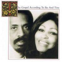 Cover Ike & Tina Turner - The Gospel According To Ike And Tina