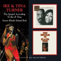 Cover Ike & Tina Turner - The Gospel According To Ike & Tina / Sweet Rhode Island Red
