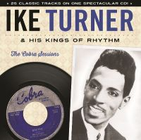 Cover Ike Turner & His Kings Of Rhythm - The Cobra Sessions