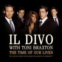 Cover Il Divo with Toni Braxton - The Time Of Our Lives