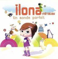 Cover Ilona Mitrecey - Un monde parfait