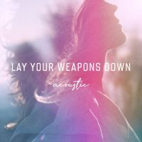 Cover Ilse DeLange - Lay Your Weapons Down