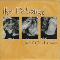 Cover Ilse DeLange - Livin' On Love