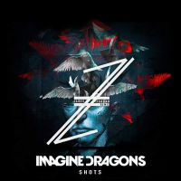Cover Imagine Dragons - Shots