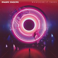 Cover Imagine Dragons - Whatever It Takes