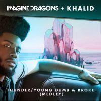 Cover Imagine Dragons + Khalid - Thunder / Young Dumb & Broke (Medley)