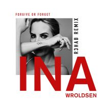 Cover Ina Wroldsen - Forgive Or Forget