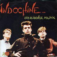 Cover Indochine - Dizzidence Politik