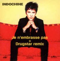 Cover Indochine - Je n'embrasse pas