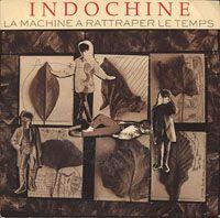 Cover Indochine - La machine à rattraper le temps