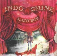 Cover Indochine - Ladyboy