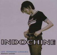 Cover Indochine - Les versions longues