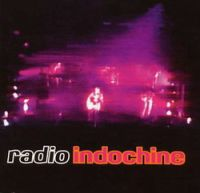Cover Indochine - Radio Indochine Live
