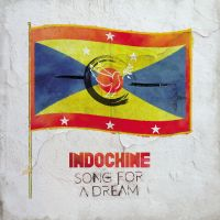 Cover Indochine - Song For A Dream