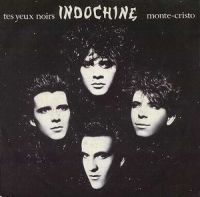 Cover Indochine - Tes yeux noirs