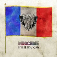 Cover Indochine - Un été français