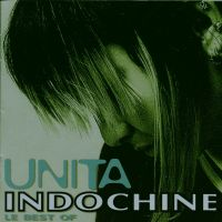 Cover Indochine - Unita - Le Best Of