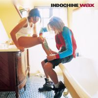 Cover Indochine - Wax
