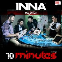 Cover Inna feat. Play & Win - 10 Minutes