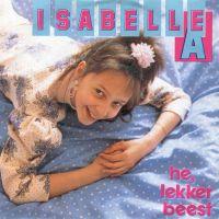 Cover Isabelle A - Hé, lekker beest