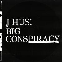 Cover J Hus - Big Conspiracy