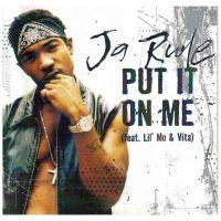 Cover Ja Rule feat. Lil' Mo & Vita - Put It On Me