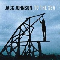 Cover Jack Johnson - To The Sea