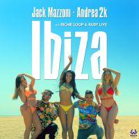 Cover Jack Mazzoni, Andrea 2K feat. Richie Loop & Rudy Live - Ibiza