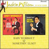 Cover Jackie Wilson - Baby Workout & Somethin'Else!!