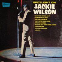 Cover Jackie Wilson - Spotlight On Jackie Wilson