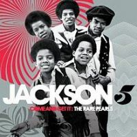 Cover Jackson 5 - Come And Get It: The Rare Pearls