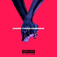 Cover James Hype feat. Kelli-Leigh - More Than Friends