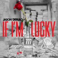 Cover Jason Derulo - If I'm Lucky
