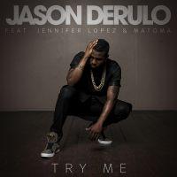 Cover Jason Derulo feat. Jennifer Lopez & Matoma - Try Me